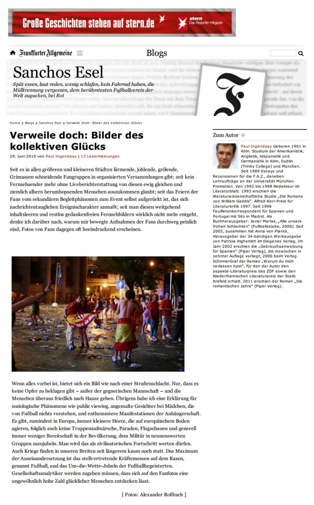 Paul Ingendaay, 2010, Verweile doch - Bilder des kollektiven Glücks. FAZ.net